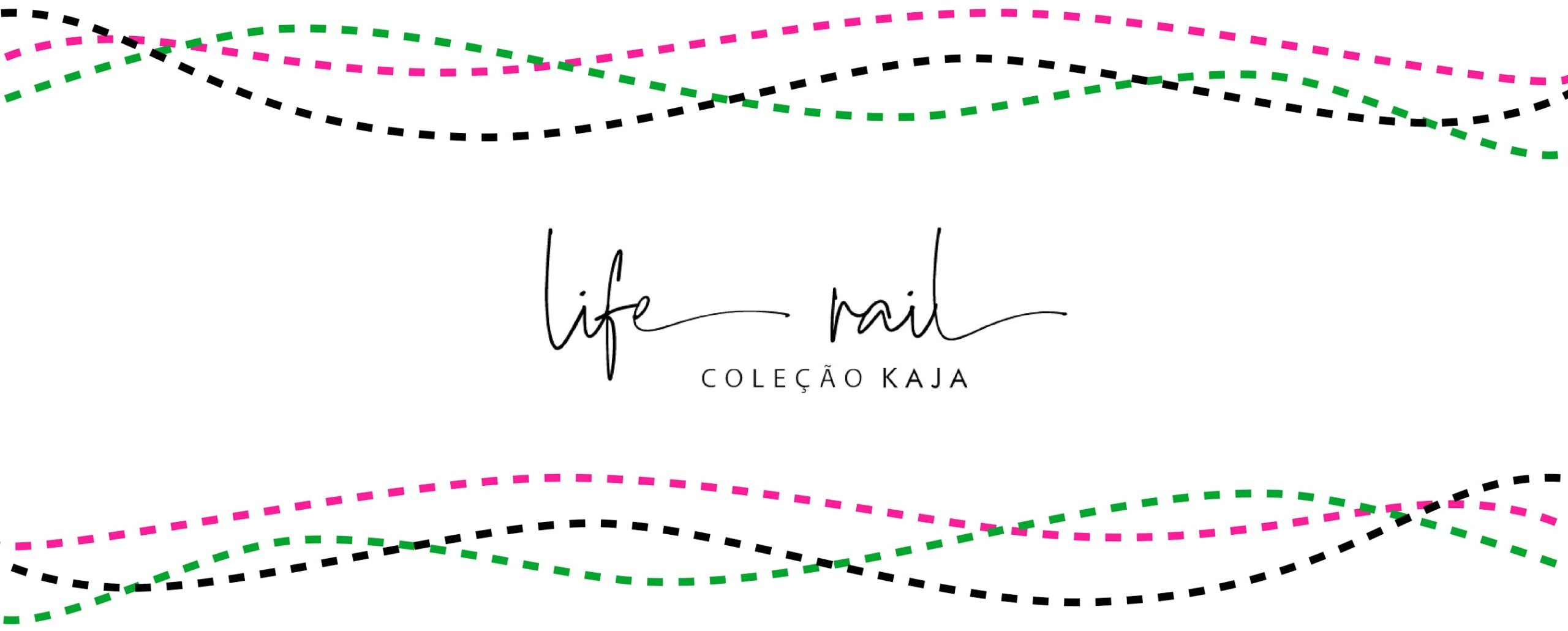 COLEÇÃO LIFE RAIL