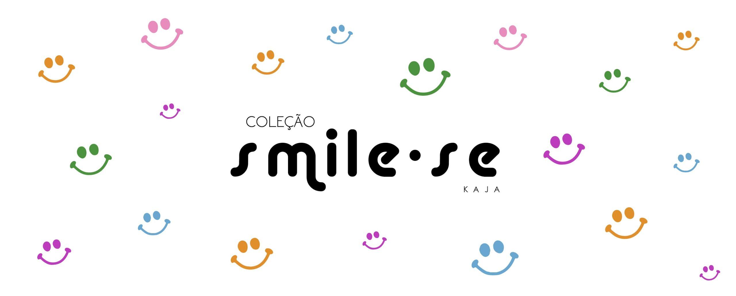 COLEÇÃO SMILE-SE