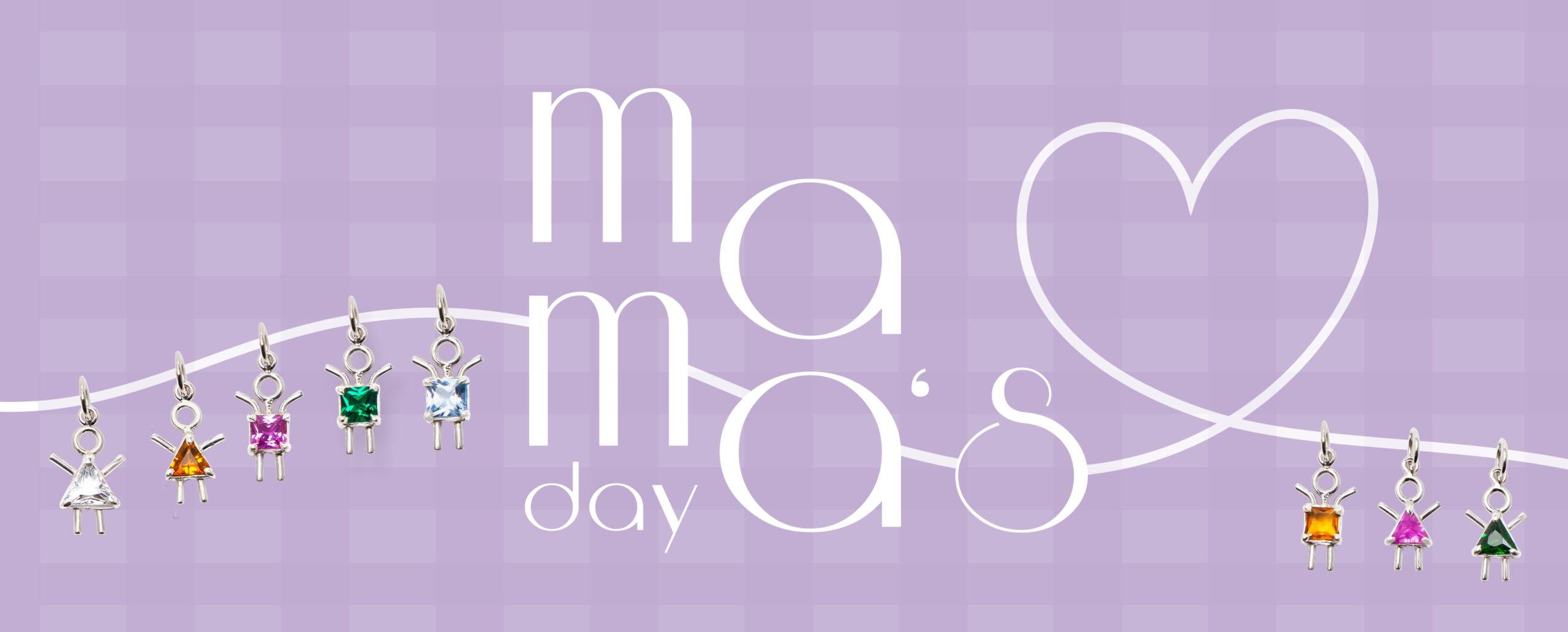 MAMAS DAY